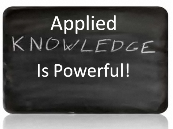 Applied Knowledge is powerful
